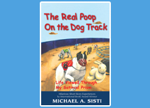 The Real Poop on the Dog Track